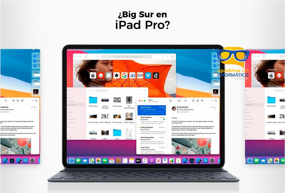Veremos Big Sur en un iPad Pro?