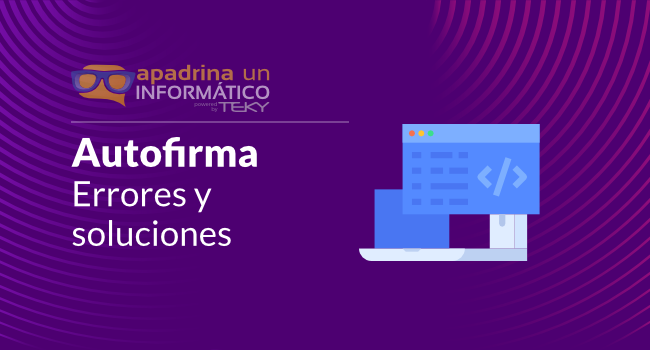Problemas con Autofirma y Autofirma Junta de Andalucía